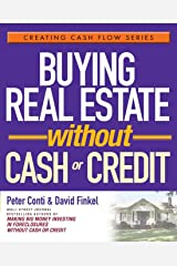 Buying Real Estate Without Cash or Credit Paperback