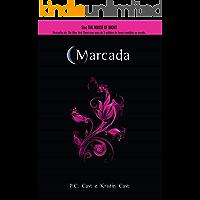 Marcada (Série House of Night Livro 1)