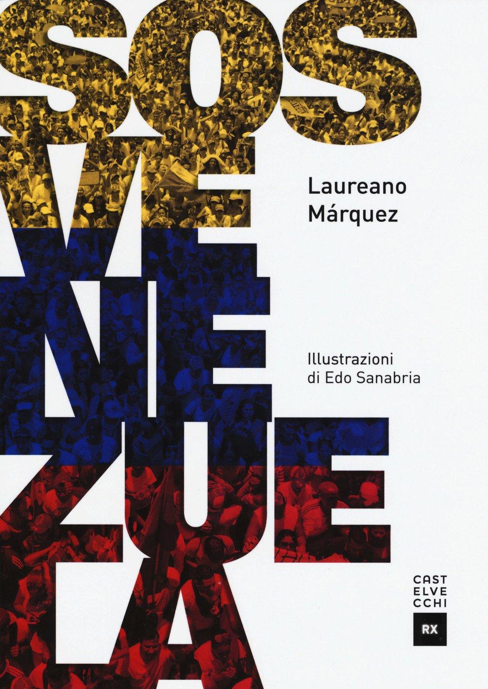 SOS Venezuela (RX): Amazon.es: Laureano Márquez, E. Sanabria, L. Soro, G. Falchi: Libros en idiomas extranjeros