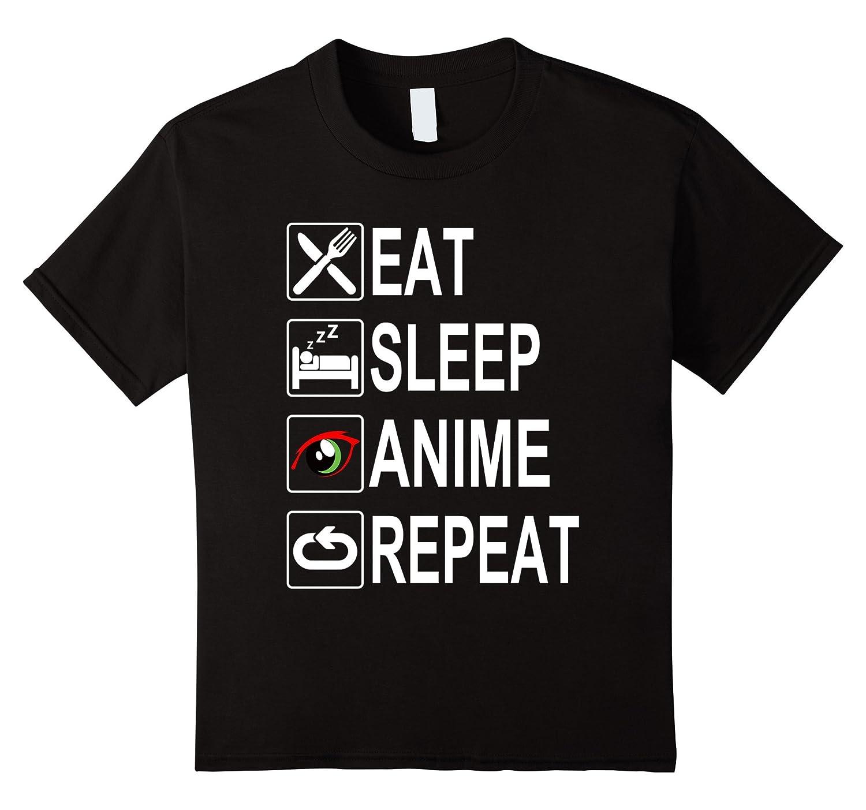 Funny Eat Sleep Anime Repeat-Teesml