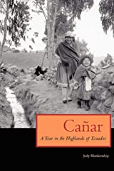 Canar: A Year in the Highlands of Ecuador Paperback