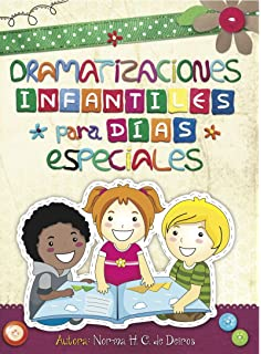 Dramatizaciones Infantiles: Para Dias Especiales