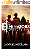 The Eliminators: Volume Two