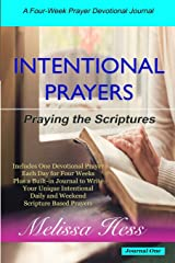 Intentional Prayers - Praying the Scriptures: A Four-Week Prayer Devotional Journal Paperback