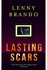 Lasting Scars: A Thrilling Psychological Suspense Novel With Gritty Realism and The Perils of Social Media Kindle Edition