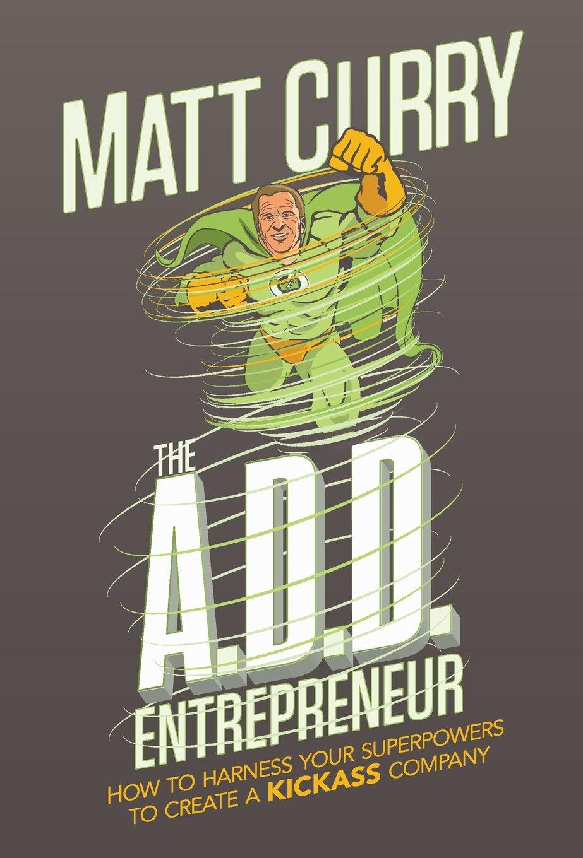The A.D.D Entrepreneur pdf epub