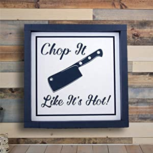BYRON HOYLE Wooden Sign Wood Framed Signs with Quotes & Sayings Kitchen Chop It Like It's Hot Wall Hanger Framed Wood Sign Wall Art Home Decor 30x30cm