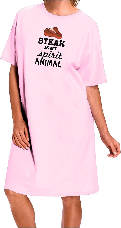 TooLoud Steak is My Spirit Animal Adult Wear Around Night Shirt and Dress