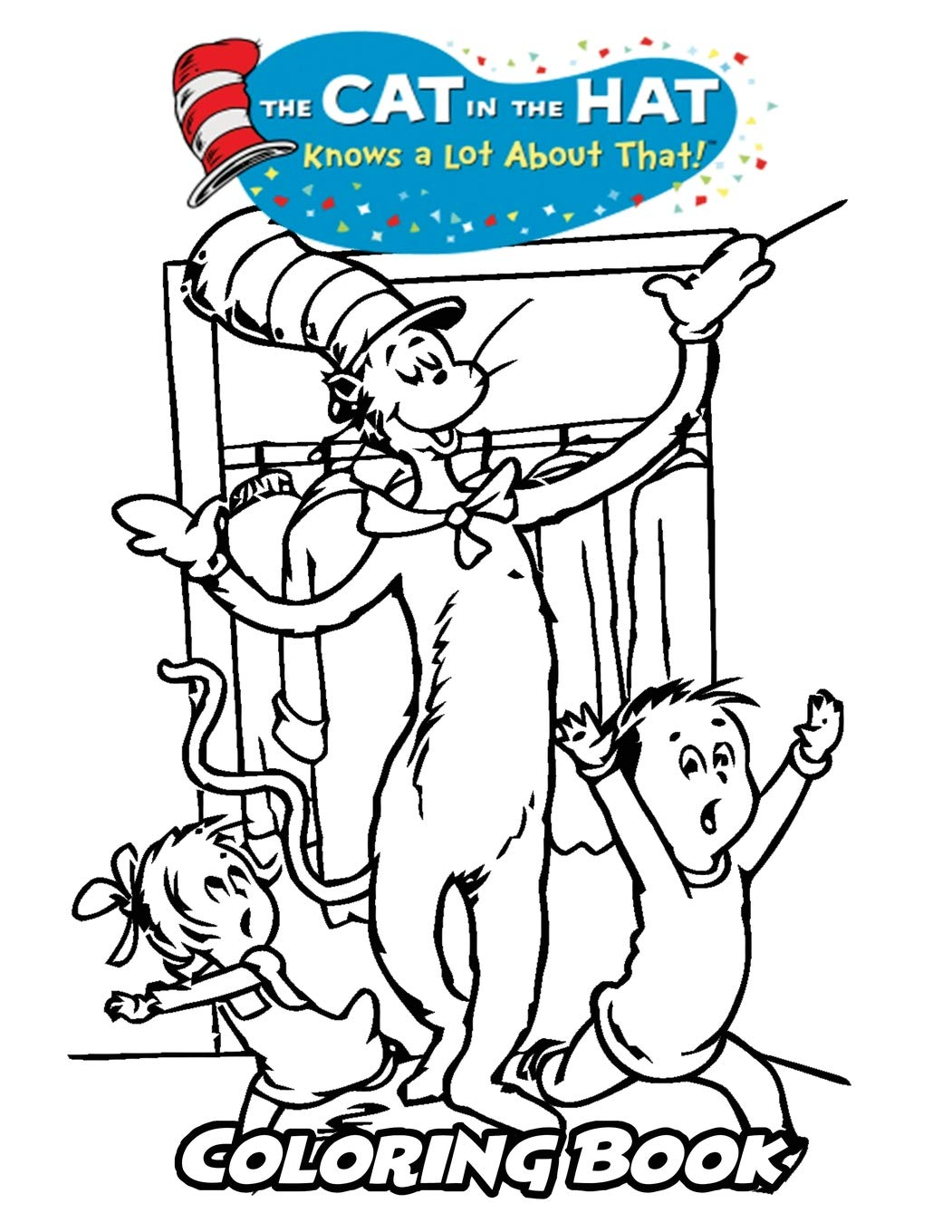 Amazon Com The Cat In The Hat Knows A Lot About That Coloring Book