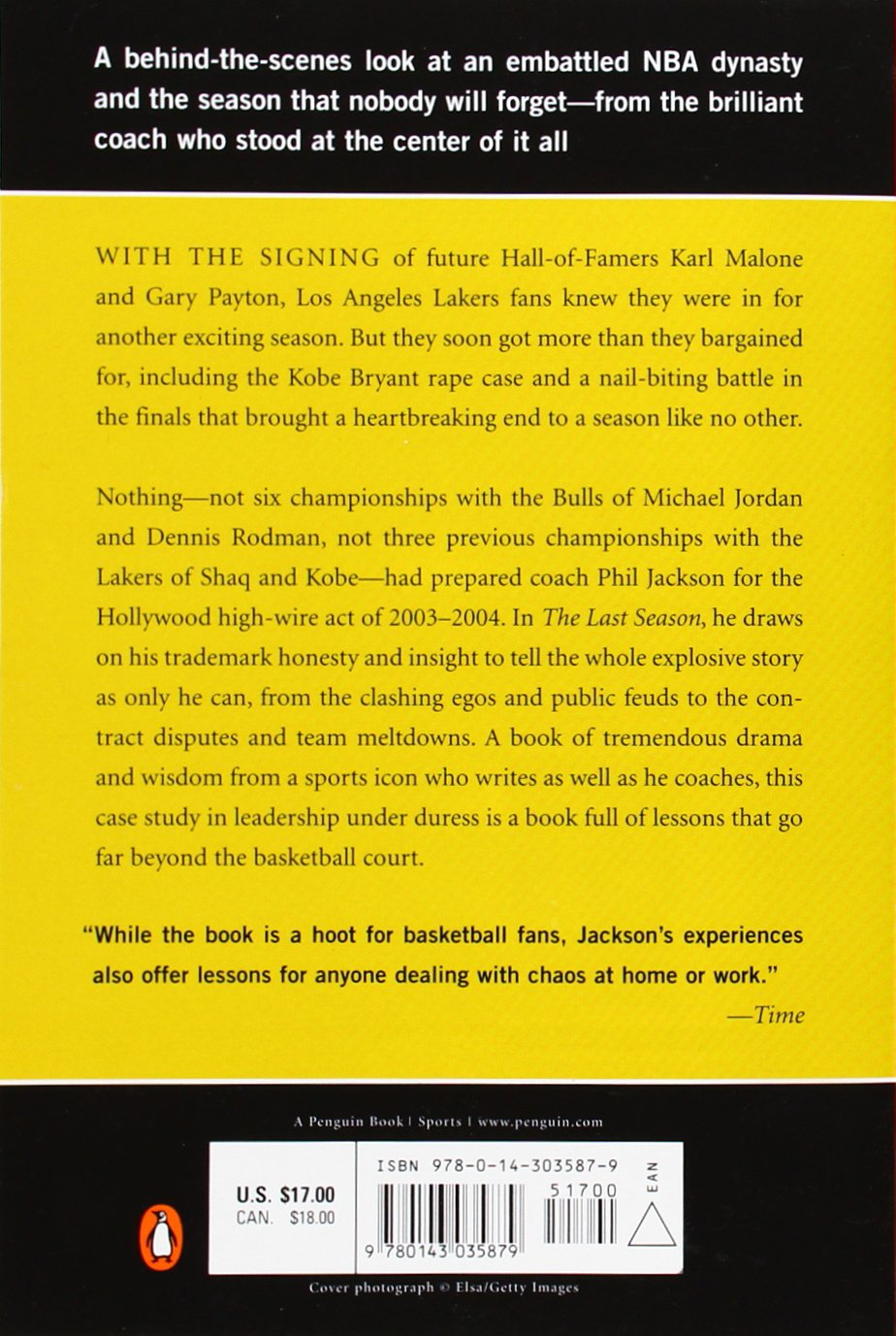 The Last Season: A Team In Search Of Its Soul: Phil Jackson, Michael  Arkush: 9780143035879: Amazon: Books