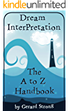 Dream Interpretation: A-Z Handbook