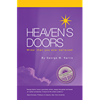 Heaven's Doors: Wider Than You Ever Believed! (English Edition)