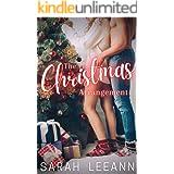 The Christmas Arrangement: A Fake Relationship Romance