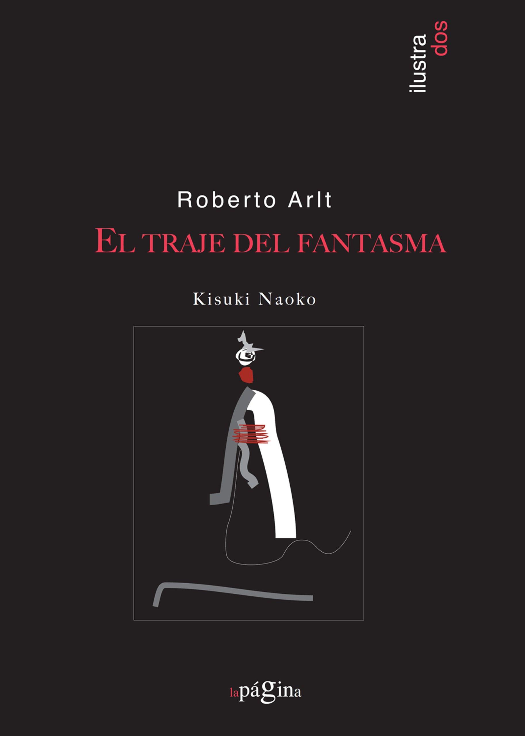 El Traje Del Fantasma (Ilustrados) (Spanish Edition) (Spanish) Paperback – July 24, 2012