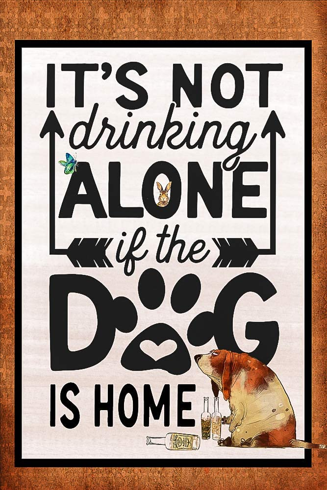 "Flags Galore It's Not Drinking Alone If The Dog is Home Decorative Garden Flag, Double Sided, 12"" x 18"" Inches, Beer Wine Happy Hour Sign Banner, Beige"