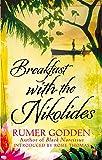Breakfast with the Nikolides: A Virago Modern Classic (Virago Modern Classics)