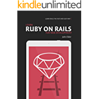 Learn Ruby On Rails For Web Development: Learn Rails The Fast And Easy Way