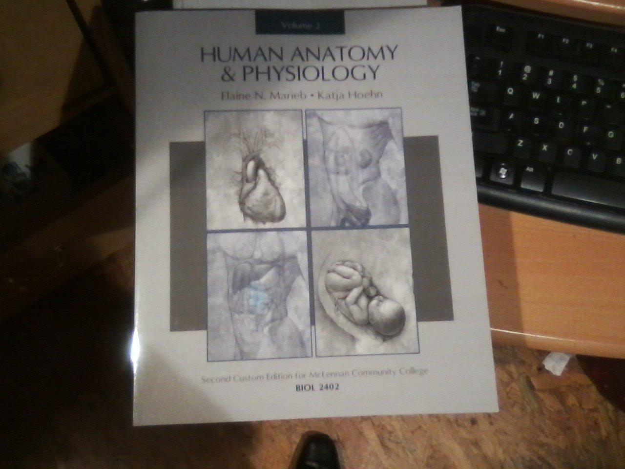Human Anatomy and Physiology Volume 2 Custom Edition Daytona State ...