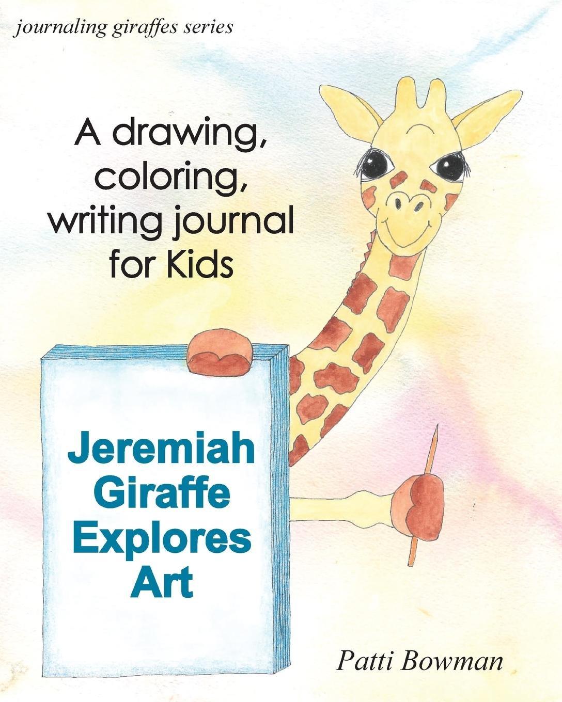 Download Jeremiah Giraffe Explores Art (Journaling Giraffes) pdf