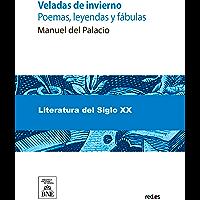 Veladas de invierno (Spanish Edition)