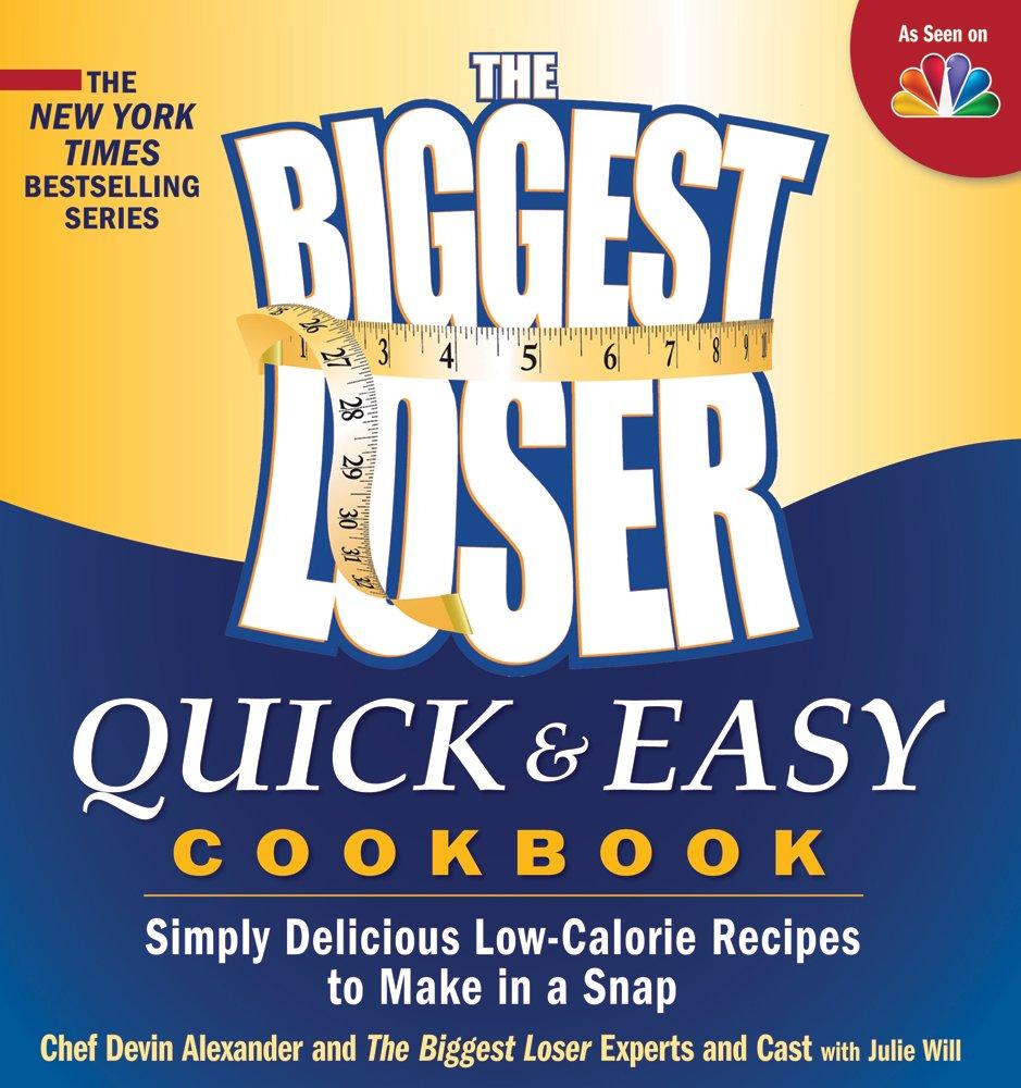 Biggest Loser Quick Easy Cookbook