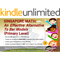 Singapore Math: An Effective Alternative to Bar Models (Primary Level): A work by Scholastic Tuition Singapore, based on the latest Ministry Of Education, ... (Problem Sums (Fractions)) (English Edition)