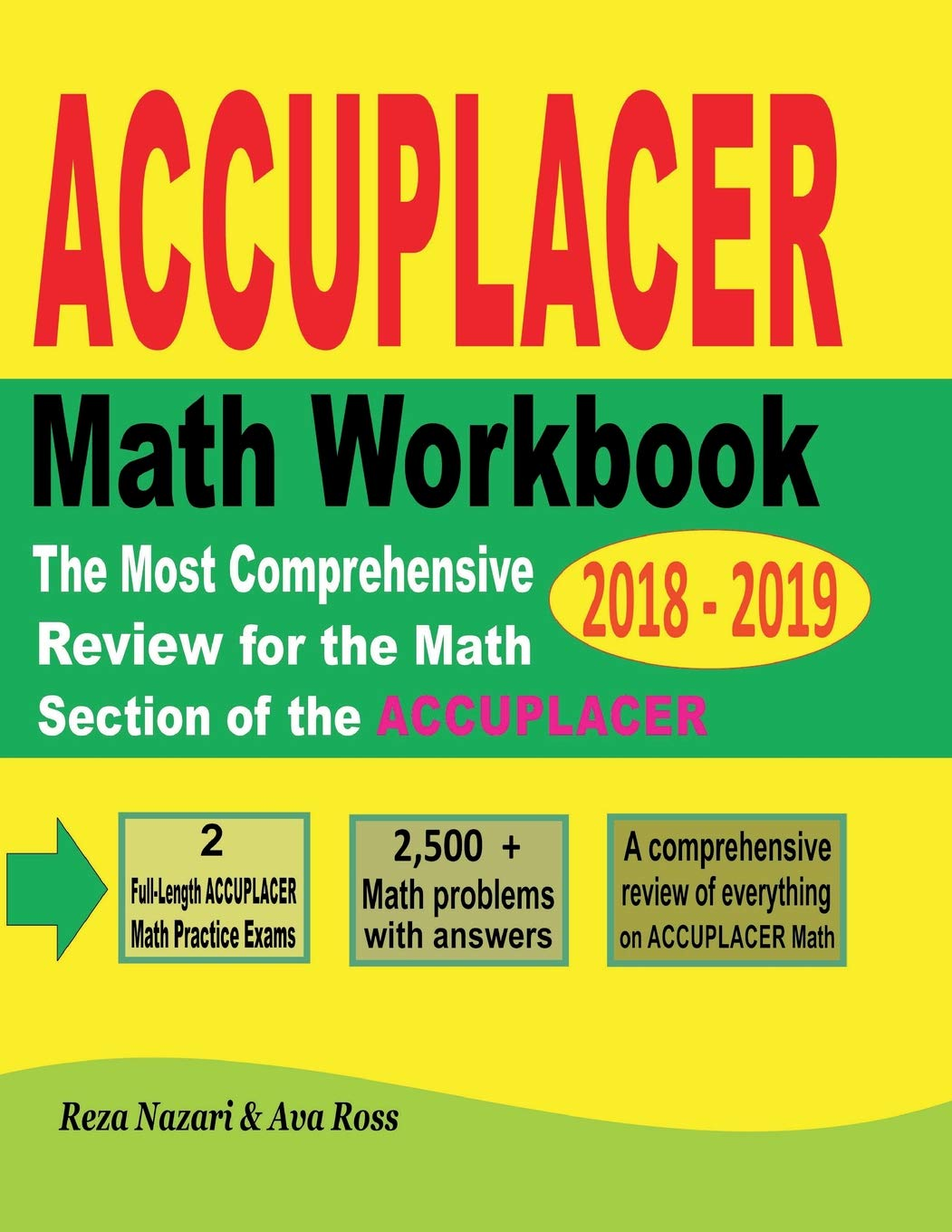 ACCUPLACER Mathematics Workbook 2018 - 2019: The Most Comprehensive Review for the Math Section of the ACCUPLACER TEST ebook