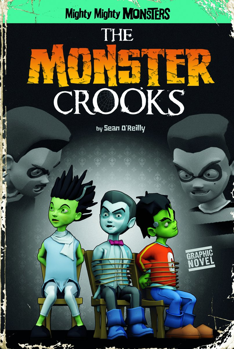 Download The Monster Crooks (Mighty Mighty Monsters) ebook