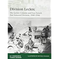 Division Leclerc: The Leclerc Column and Free French 2nd Armored Division, 1940–1946