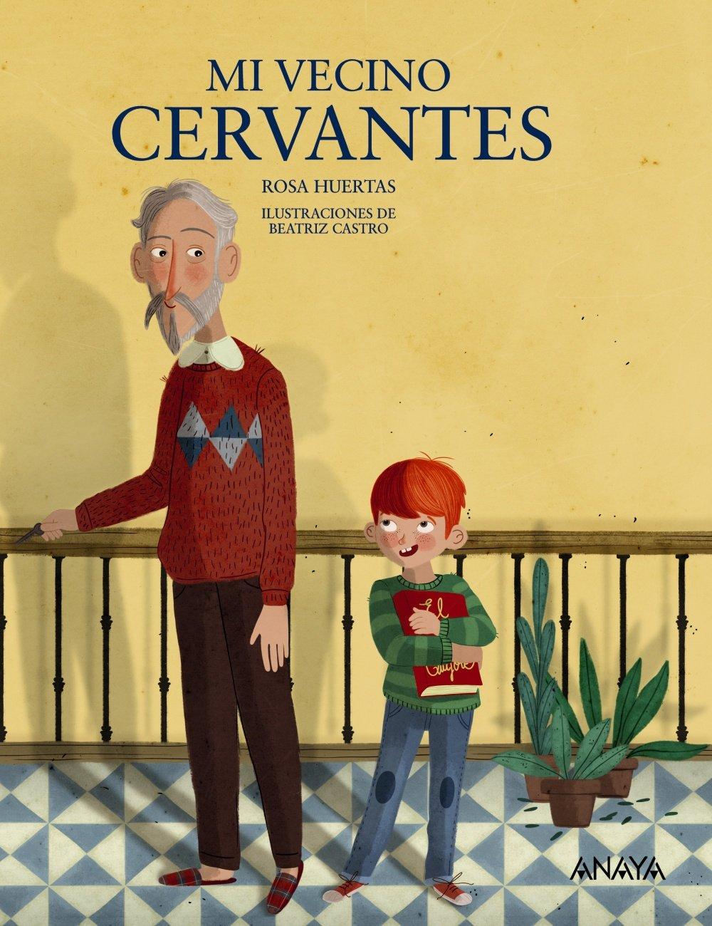 Mi vecino Cervantes Literatura Infantil 6-11 Años - Mi Primer ...