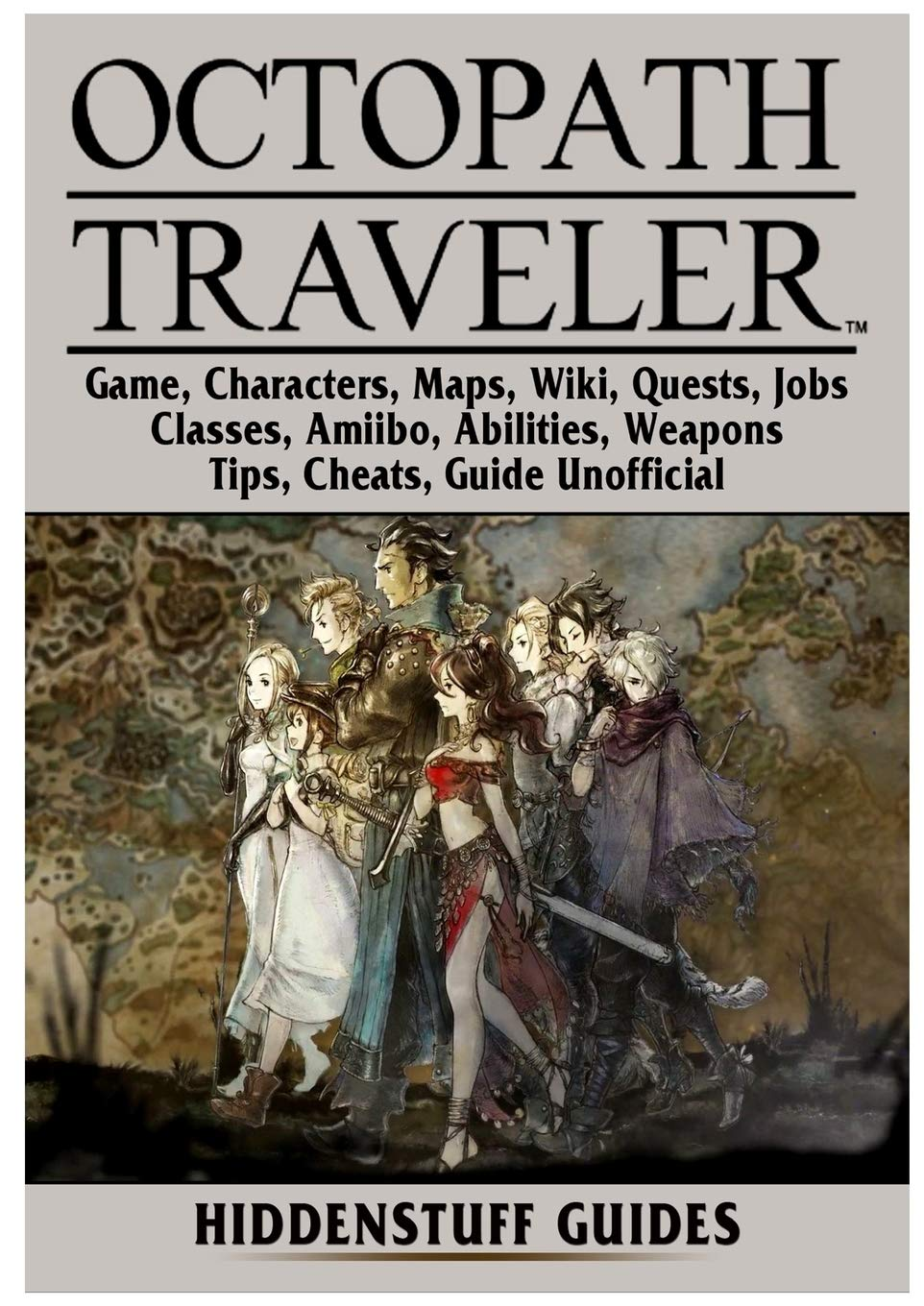 Octopath Traveler Game, Characters, Maps, Wiki, Quests, Jobs ...