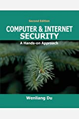 Computer & Internet Security: A Hands-on Approach Paperback