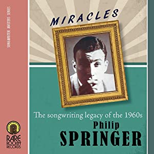 Miracles: The Songwriting Legacy Of The 1960s