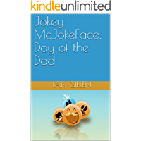 Jokey McJokeFace: Day of the Dad