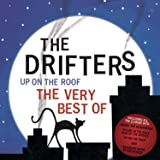 Up On The Roof – The Very Best Of The Drifters