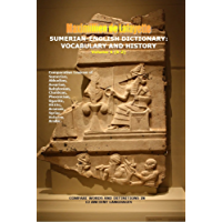 Sumerian-English Dictionary: Vocabulary, And History. Volume 4 (Letter S-Z) (English Edition)
