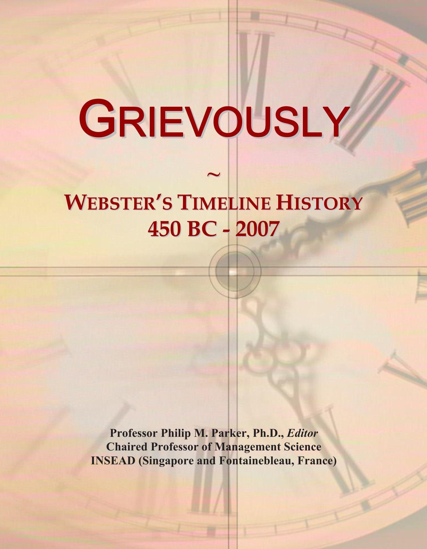 Grievously: Webster's Timeline History, 450 BC - 2007 pdf