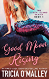 Good Moon Rising (The Siren Island Series Book 4)