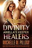 Ariella's Keeper (Divinity Healers Book 1)