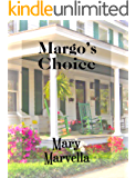Margo's Choice