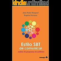 Estilo SBT de comunicar: análise de programas de auditório