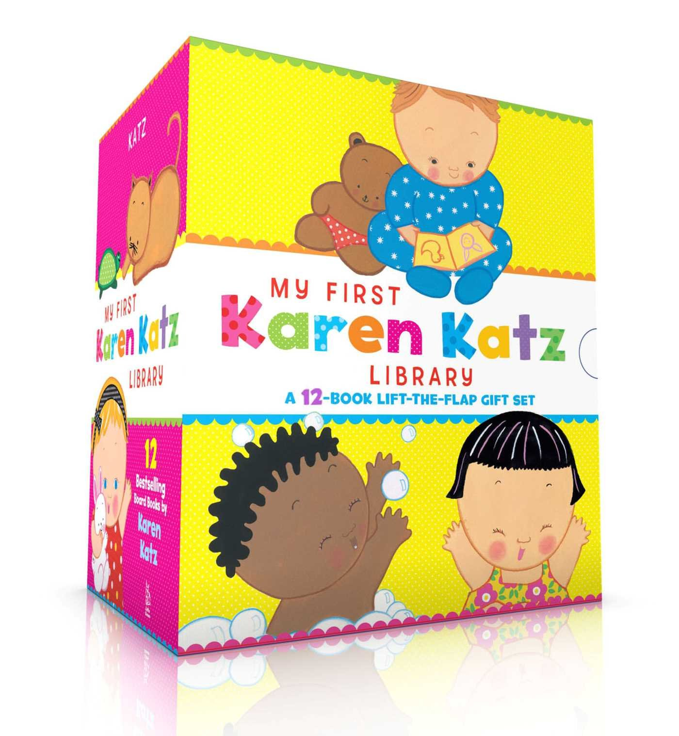 My First Karen Katz Library: Peek-a-Baby; Where Is Baby's Tummy?; What Does Baby Say?; Kiss Baby's Boo-Boo; Where Is Baby's Puppy?; Where Is Baby's ... Spring!; Baby Loves Summer!; Baby Loves Fall!