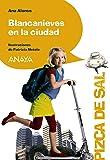Blancanieves en la ciudad (Literatura Infantil (6-11 Años) - Pizca De Sal)