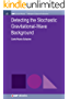 Detecting the Stochastic Gravitational-Wave Background (IOP Concise Physics) (English Edition)