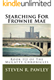 Searching For Frownie Mae (The McCatty Chronincles Book 3)