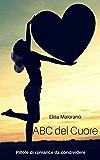 ABC del Cuore : Pillole di Romance da condividere
