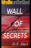 Wall Of Secrets: Book One of the Vital Secrets Series
