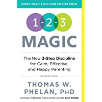 1-2-3 Magic: Gentle 3-Step Child & Toddler Discipline for Calm, Effective, and Happy Parenting