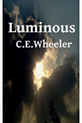 Luminous: Aliens help us reveal our humanity Kindle Edition