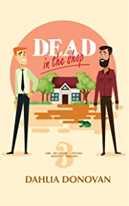 Dead in the Shop: A Romantic Cosy Mystery (Grasmere Cottage Mystery Book 3)